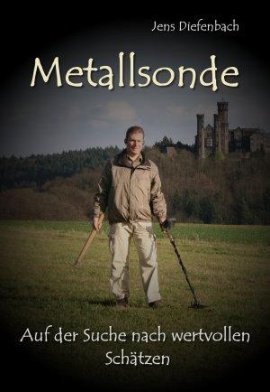 Metallsonde Buch von Jens Diefenbach